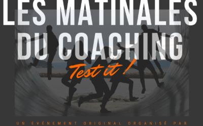 Les Matinales du coaching : Test it !